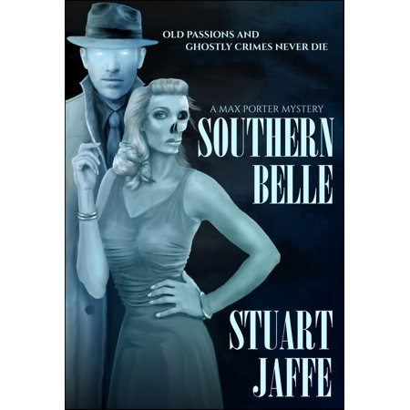 Southern Belle - A Paranormal Mystery - eBook