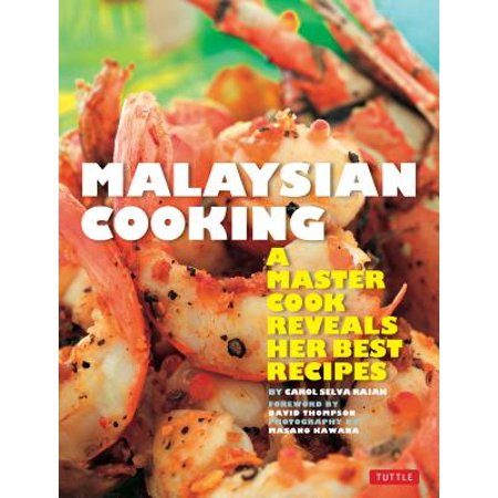 Malaysian Cooking : A Master Cook Reveals Her Best (Best Australian Wine Under $20)