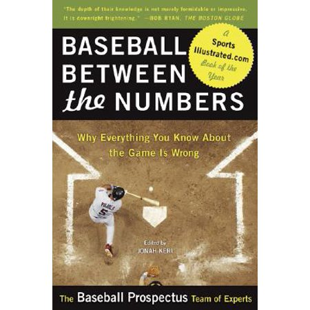 Baseball Between the Numbers : Why Everything You Know About the Game Is Wrong](Halloween Everything Wrong With)