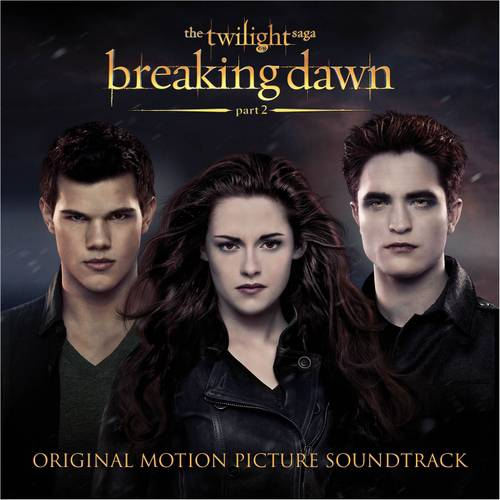 Twilight Saga: Breaking Dawn, Part 2 Soundtrack