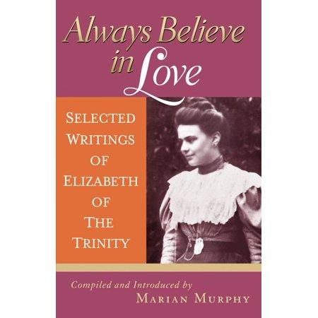 Always Believe in Love - eBook (Love Always Believes The Best)