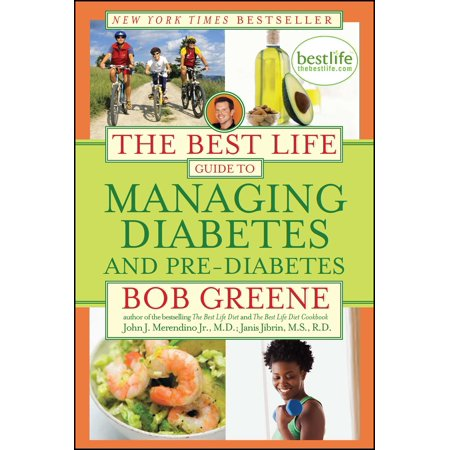 The Best Life Guide to Managing Diabetes and