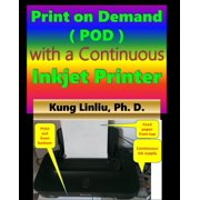 Print on demand (POD) with a continuous inkjet printer - eBook