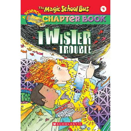 The Magic School Bus Science Chapter Book #5: Twister Trouble : Twister Trouble](Carlos Magic School Bus)