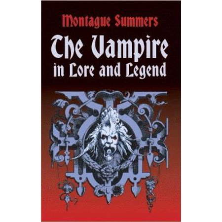 Dover Books on Anthropology and Folklore: The Vampire in Lore and Legend (Paperback)