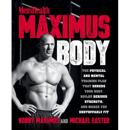 Easter Book (Maximus Body : The Physical and Mental Training Plan That Shreds Your Body, Builds Serious Strength, and Makes You Unstoppably)