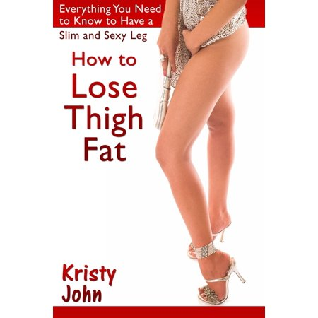 How to Lose Thigh Fat - eBook