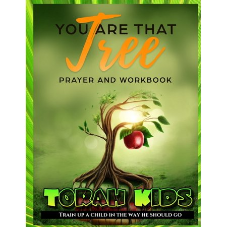 You are that Tree Children: Children's Bible Study and Sunday School Lessons (Paperback) Sunday School Lessons Bible