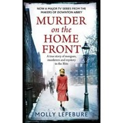 Murder on the Home Front. by Molly Lefebure