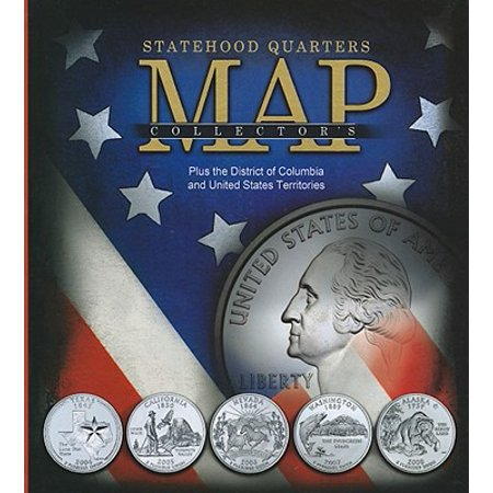 Statehood Quarters Collector's Map : Plus the District of Columbia on united states quarter collection, united states quarter coin, quarter bubble map, state quarters display map, europe quarter map, united states quarter book, state series quarters collector map, united states quarters list, united states quarter diagram, new orleans quarter map,