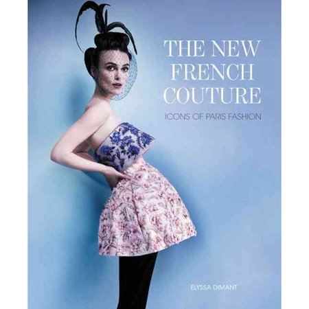 The New French Couture  Icons Of Paris Fashion