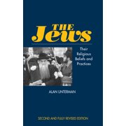 The Jews : Their Religious Beliefs & Practices (Second Edition)