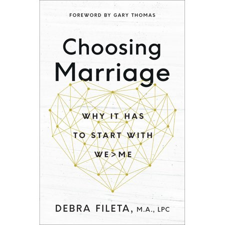 Choosing Marriage : Why It Has to Start with We>me With a fresh voice, Debra Fileta invites you to explore why a lifelong commitment is truly worth the sacrifice. From her experience as a counselor and wife, she'll help you see the beautiful exchange that occurs when couples choose we before me.