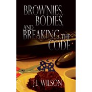 Brownies, Bodies, and Breaking the Code - eBook