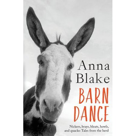 Barn Dance : Nickers, Brays, Bleats, Howls, and Quacks: Tales from the Herd. - Barn Dance Theme