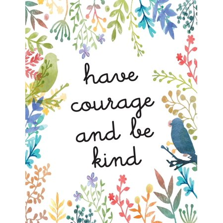Have Courage and Be Kind: Kids Quote Journal, Mix 90p Dotted Grid 20p Lined Ruled,8.5x11 In,110 Undated Pages: Quote Journal to Write in Your Wisdom Thoughts, Plan, and Ideas for Life/ Business /Offic