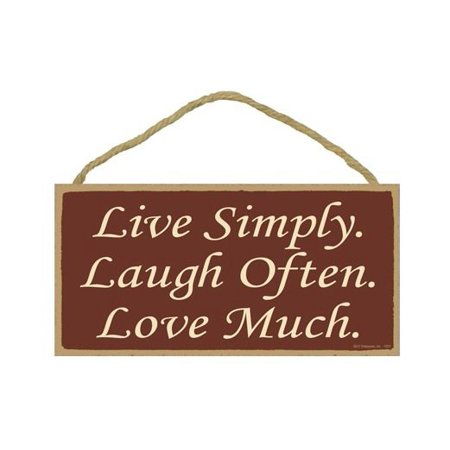 LIVE SIMPLY. LAUGH OFTEN. LOVE MUCH. Primitive Wood Hanging Sign 5