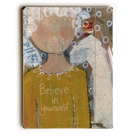 Angle Believe In Yourself 18x24 Planked Wood Wall Decor By Kg Art Studio