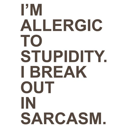The Decal Guru I'm Allergic to Stupidity Wall Decal