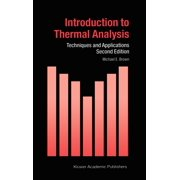 Introduction to Thermal Analysis : Techniques and Applications