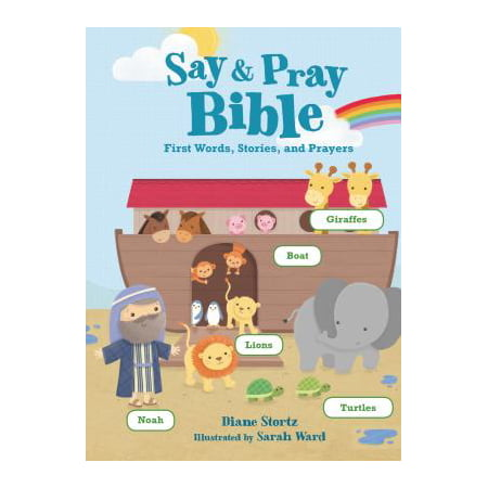 Say and Pray Bible First Words Stories a (Board Book) (Draw Something Halloween Words)