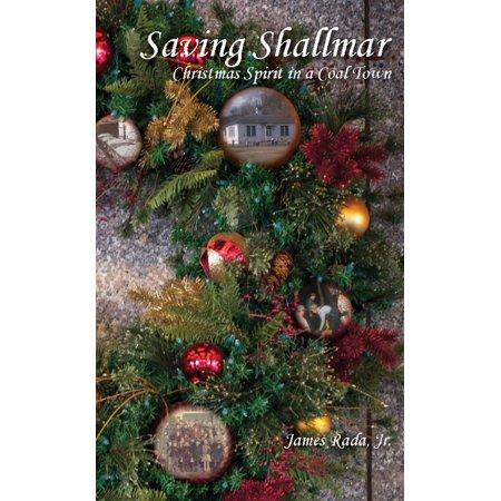 Saving Shallmar: Christmas Spirit in a Coal Town - eBook