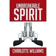 Unbreakable Spirit - eBook