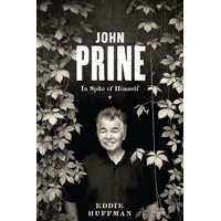 American Music: John Prine: In Spite of Himself (Paperback)
