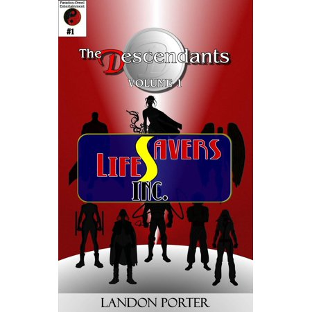 The Descendants #1 - Lifesavers Inc - eBook