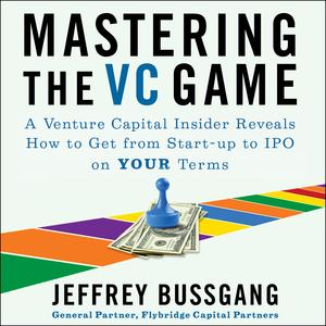Mastering the VC Game - Audiobook