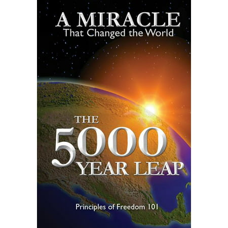 The 5000 Year Leap : A Miracle That Changed the World (Paperback)