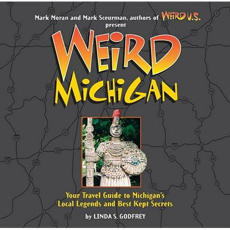 Weird Michigan - Hardcover: 9781402739071