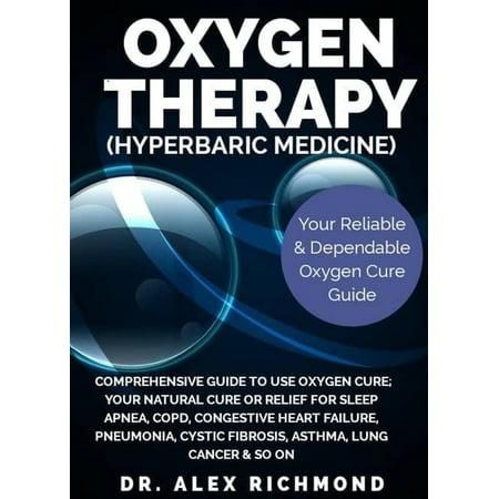 Oxygen Therapy (Hyperbaric Medicine) - eBook