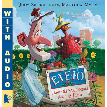 - E-I-E-I-O How Old MacDonald Got His Farm (with a Little Help From a Hen) - eBook