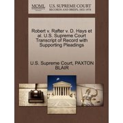 Robert V. Rafter V. D. Hays et al. U.S. Supreme Court Transcript of Record with Supporting Pleadings