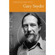 Literary Conversations: Conversations with Gary Snyder (Hardcover)