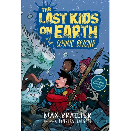 The Last Kids on Earth and the Cosmic Beyond (Hardcover)