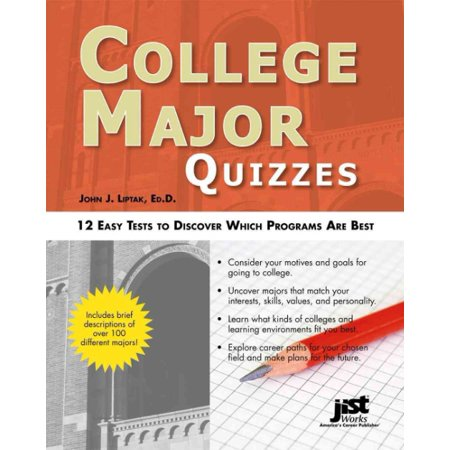 College Major Quizzes : 12 Easy Tests to Discover Which Programs Are