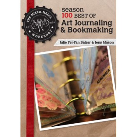 The Mixed-Media Workshop Season 100 Best of Art Journaling & (Best Gesso For Art Journaling)