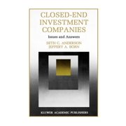 Innovations in Financial Markets and Institutions: Closed-End Investment Companies : Issues and Answers (Series #7) (Hardcover)