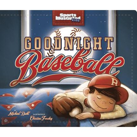 Goodnight Baseball (Board Book) (Oakley-sonnenbrille Für Baseball)