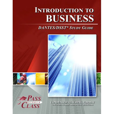 DSST Introduction to Business DANTES Test Study Guide - eBook