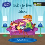 Lucky to Live in Idaho (Hardcover)