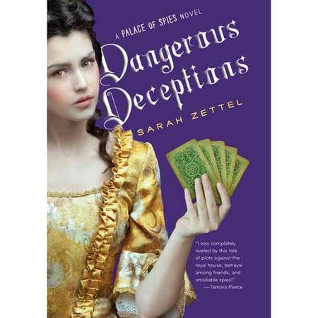 Dangerous Deceptions by