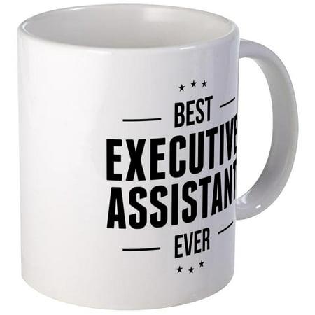 CafePress - Best Executive Assistant Ever Mugs - Unique Coffee Mug, Coffee Cup