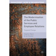 The Modernisation of the Public Services and Employee Relations - eBook