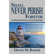 Shall Never Perish Forever