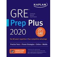 GRE Prep Plus 2020 : 6 Practice Tests + Proven Strategies + Online + Video + Mobile