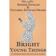 Bright Young Things: Young Adult Speculative Fiction Stories From The Wittegen Press Giveaway Games - eBook