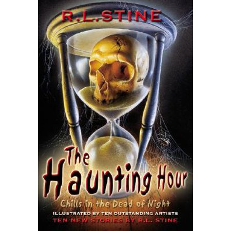 The Haunting Hour : Chills in the Dead of Night